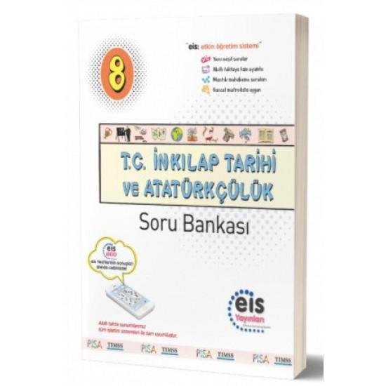 EİS Yayınları  8.Sınıf LGS T.C. İnkılap Tarihi ve Atatürkçülük Soru Bankası EİS Yayınları