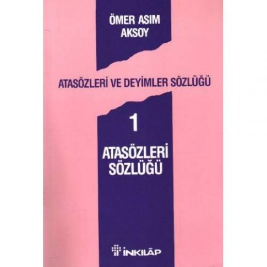 Atasözleri ve Deyimler Sözlüğü 1-ÖMER ASIM AKSOY