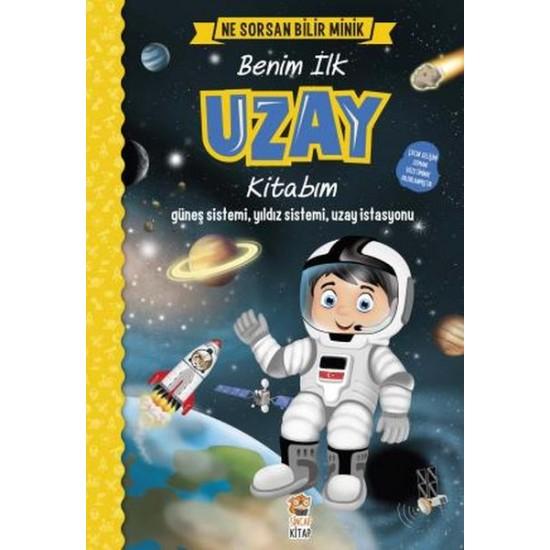 Ne Sorsan Bilir Minik Benim İlk Uzay Kitabım