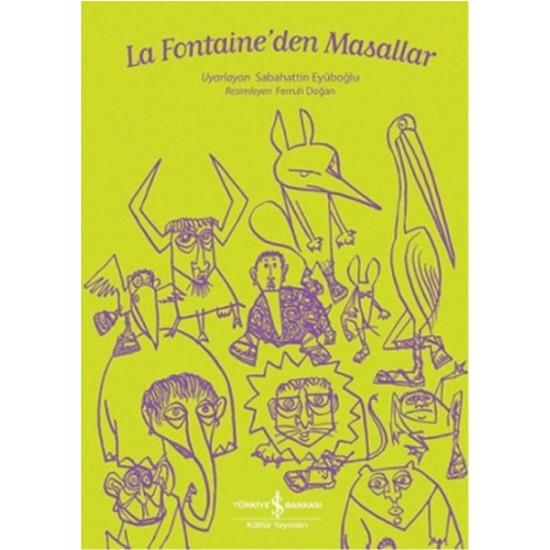 La Fontaineden Masallar-LA FONTAINE
