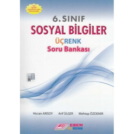 Esen Yayınları Üçrenk 6. Sınıf Sosyal Bilgiler Soru Bankası Yeni