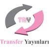 TRANSFER YAYINLARI