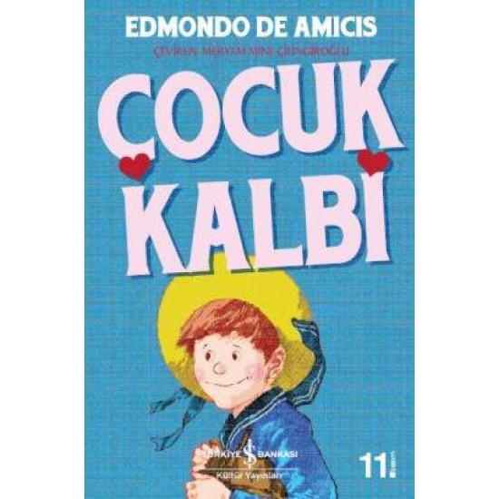 ÇOCUK KALBİ Edmondo de Amicis İŞ BANKASI