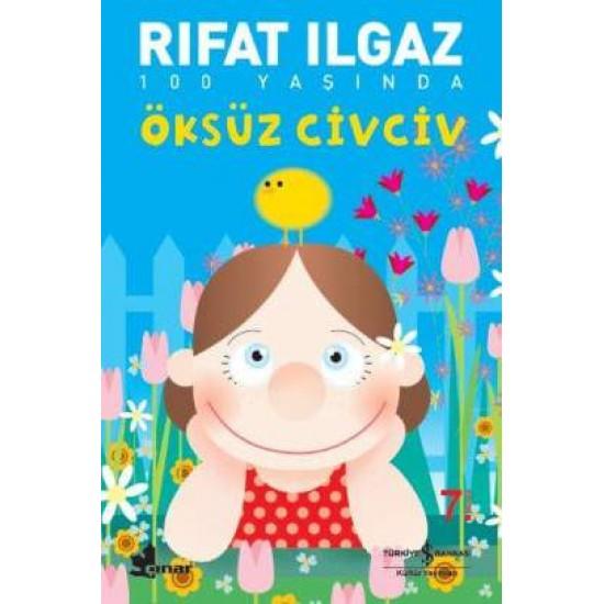 Oksuz Civciv Rifat Ilgaz St10553